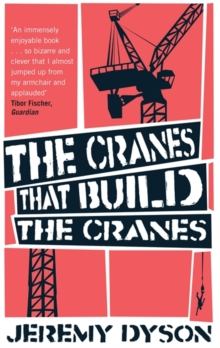 The Cranes That Build The Cranes, Paperback Book
