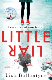 Little Liar : From No. 1 bestselling author of The Guilty One, Paperback / softback Book