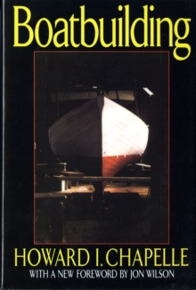 Boatbuilding : A Complete Handbook of Wooden Boat Construction, Hardback Book