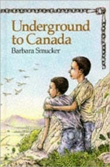 Underground To Canada Barbara Smucker 9780435123024