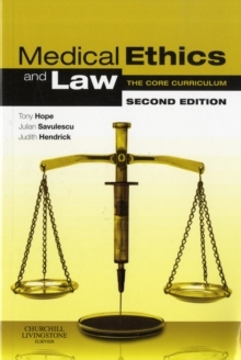Medical Ethics and Law : The Core Curriculum, Paperback Book