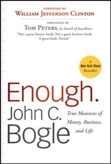 Enough : True Measures of Money, Business, and Life, Paperback / softback Book