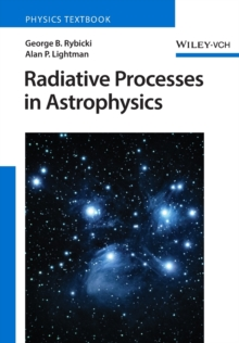 Radiative Processes in Astrophysics, Paperback / softback Book