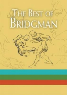 complete guide to drawing from life by george bridgman
