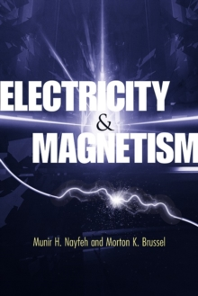 Electricity and Magnetism: Munir H. Nayfeh: 9780486789712 ...