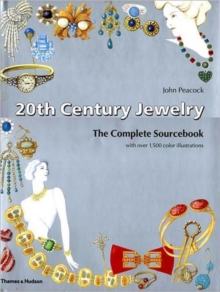 20th Century Jewelry : The Complete Sourcebook, Hardback Book