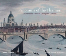 Panorama of the Thames : A Riverside View of Georgian London, Hardback Book