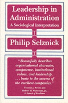 Leadership in Administration : A Sociological Interpretation, Paperback / softback Book