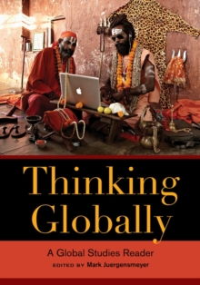 Thinking Globally : A Global Studies Reader, Paperback / softback Book