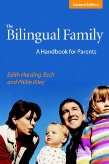 The Bilingual Family : A Handbook for Parents, Paperback / softback Book