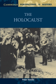 Cambridge Perspectives in History : The Holocaust, Paperback / softback Book