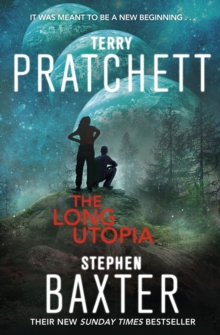 The Long Utopia : (The Long Earth 4), Paperback Book
