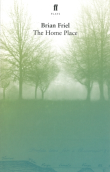 The Home Place, Paperback / softback Book