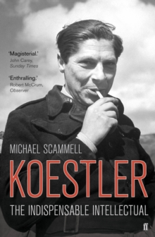 Koestler : The Indispensable Intellectual, Paperback / softback Book