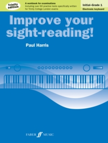 Improve your sight-reading! Trinity Edition Electronic Keyboard Initial - Grade 1, Paperback / softback Book