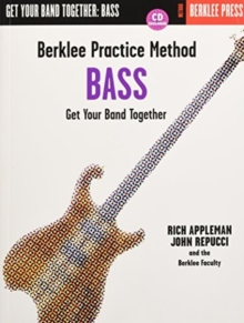 Berklee Practice Method Bass : Get Your Band Together, Mixed media product Book