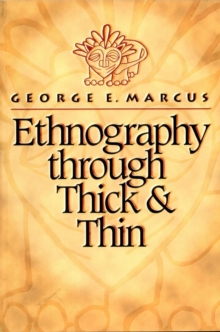 ethnography through thick and thin pdf