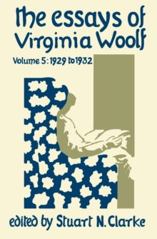 virginia woolf essays volume 3 Sample reading list: the novels and essays of virginia woolf rationale one purpose of this topic is to demonstrate that, contrary to a supposition that reigned for many decades, woolf is a.