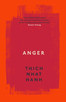 Anger : Buddhist Wisdom for Cooling the Flames, Paperback / softback Book