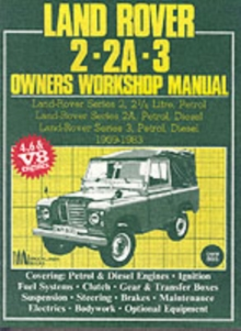 Land Rover 2, 2A, 3 Owner's Workshop Manual 1959-1983, Paperback / softback Book