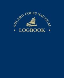 The Adlard Coles Nautical Log Book, Hardback Book