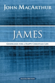 James : Guidelines for a Happy Christian Life, Paperback / softback Book