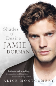 Jamie Dornan: Shades of Desire, Hardback Book