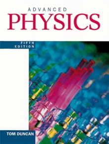 Advanced Physics Fifth Edition, Paperback / softback Book