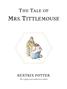 The Tale of Mrs. Tittlemouse, Hardback Book