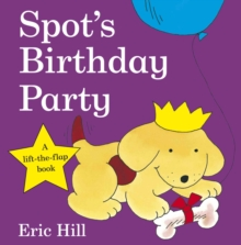 Spot's Birthday Party, Board book Book