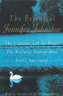 The Essential Jennifer Johnston, Paperback / softback Book