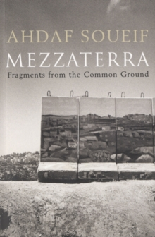 Mezzaterra : Fragments from the Common Ground, Paperback / softback Book
