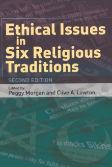 Ethical Issues in Six Religious Traditions, Paperback Book