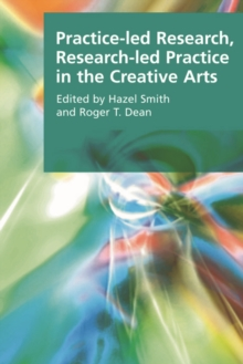 Practice-led Research, Research-led Practice in the Creative Arts, Paperback Book