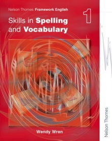 Nelson Thornes Framework English Skills in Spelling and Vocabulary 1, Paperback Book