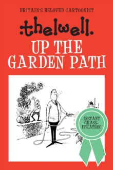 Up the Garden Path, Hardback Book