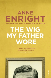 The Wig My Father Wore, Paperback / softback Book