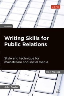 Writing Skills For Public Relations Style And Technique