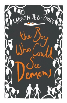 The Boy Who Could See Demons, Paperback / softback Book