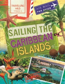 Travelling Wild: Sailing the Caribbean Islands, Paperback Book