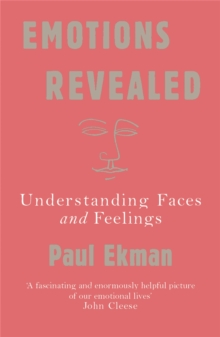 Emotions Revealed : Understanding Faces and Feelings, Paperback Book