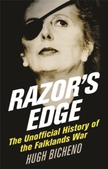 Razor's Edge : The Unofficial History of the Falklands War, Paperback / softback Book