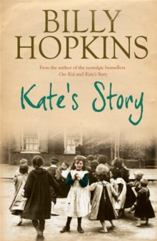 Kate's Story (The Hopkins Family Saga, Book 2) : A heartrending tale of northern family life, Paperback / softback Book
