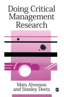 Doing Critical Management Research, Paperback / softback Book