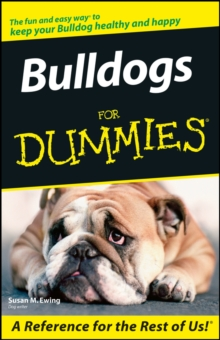 Bulldogs For Dummies, Paperback / softback Book