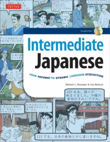 Intermediate Japanese : Your Pathway to Dynamic Language Acquisition, Paperback / softback Book