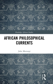 African Philosophical Currents, Hardback Book