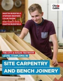The City & Guilds Textbook: Level 3 Diploma in Site Carpentry & Bench Joinery, Paperback Book
