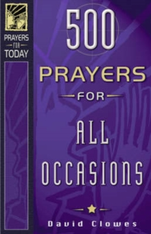 500 Prayers for All Occasions, Paperback / softback Book