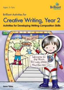 Brilliant Activities for Creative Writing, Year 2 : Activities for Developing Writing Composition Skills, Paperback / softback Book